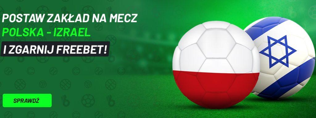 Freebet na mecz Polska vs Izrael w TOTALbet!